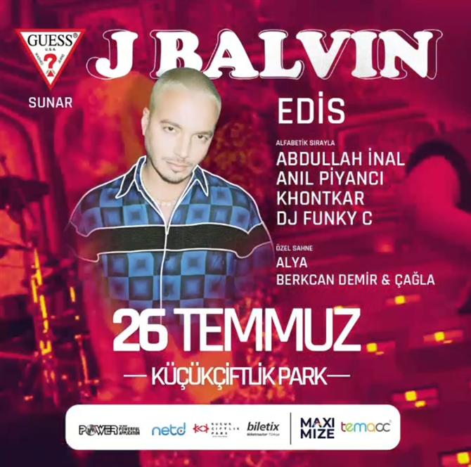 Guess 26 Temmuz 2019 Küçükçiftlik Park J Balvin Konserini Sunar