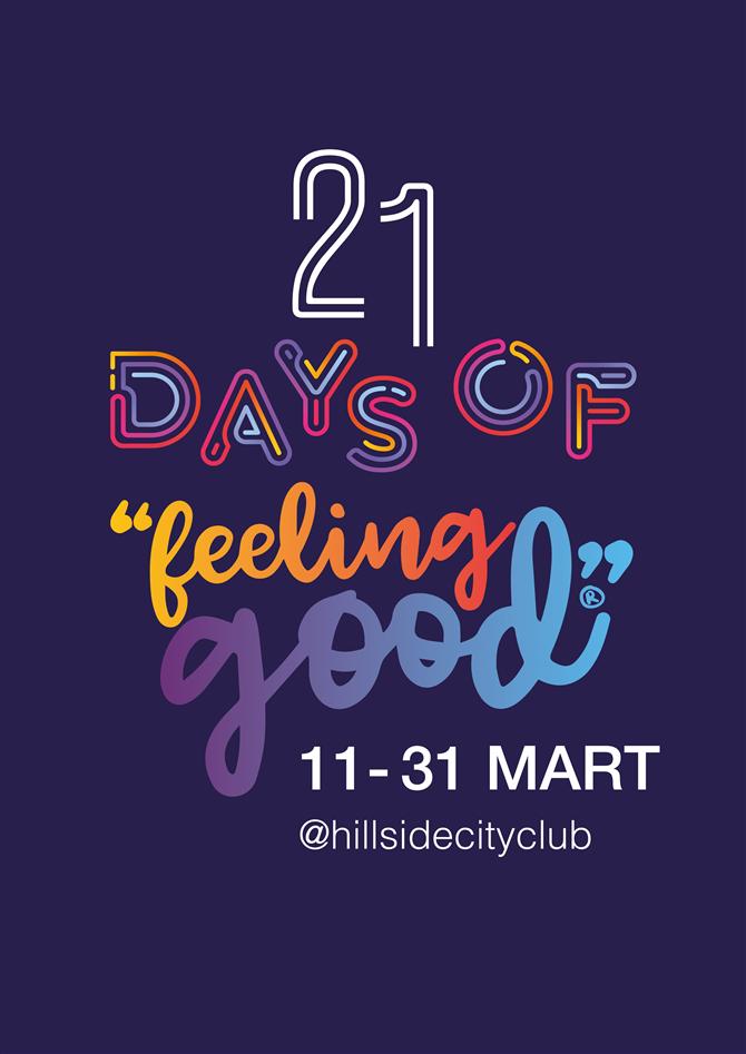 İyi Hissetmek İçin Yeni ve Yükselen Deneyimler 21 Gün Boyunca Hillside'da
