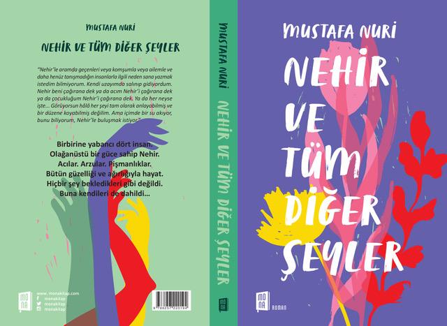 """Mustafa Nuri'nin İlk Kitabı """"Nehir ve Tüm Diğer Şeyler"""" Çıktı"""