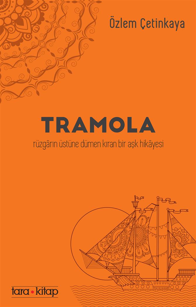 """Özlem Çetinkaya'nın Yeni Kitabı """"Tramola"""" Raflarda"""