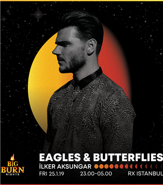 Eagles & Butterflies Big Burn İstanbul Kapsamında RX Istanbul'da
