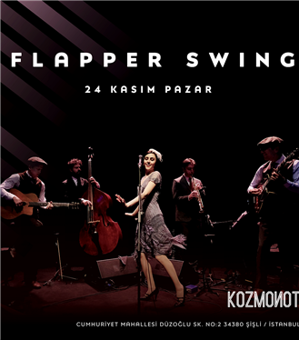 Flapper Swing & Hedonutopia Kozmonot Bomonti'de