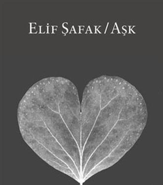 Netflix'in Sıradaki Dizisi Elif Şafak'ın Aşk Adlı Romanından Uyarlanacak!