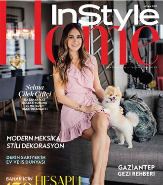Selma Çilek Çiftçi'nin Evi InStyle Home Nisan Sayısında