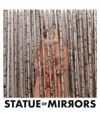Statue of Mirrors'ın Albümü Şimdi Yayında