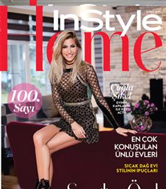 InStyle Home 100. Sayı Özel: Kimler Geldi Kimler Geçti