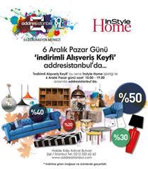 addresistanbul & InStyle Home`dan `İndirimli Alışveriş Keyfi`