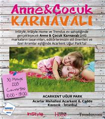 Anne & Çocuk Karnavalı`na davetlisiniz