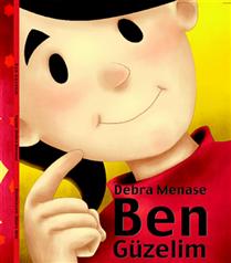 Debra Menase&#8217nin Ben Güzelim kitabı