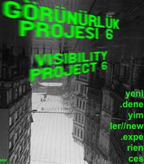 Görünürlük Projesi 6