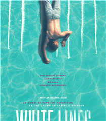 La Casa De Papel'in Yaratıcısından Yeni Netflix Dizisi: White Lines