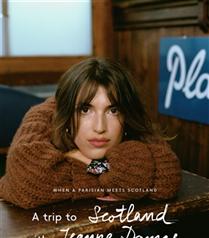 Mango Journeys Kampanyasının Yüzü Jeanne Damas İle İskoçya'ya Yolculuk