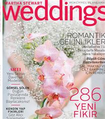 Martha Stewart Weddings İlkbahar Yaz sayısı bayilerde