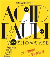 Minifesto : Acid Pauli Showcase