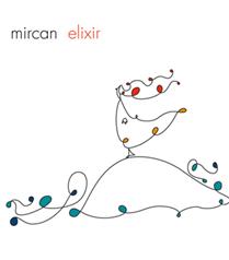 Mircan'dan yeni albüm: Elixir