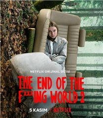 Netflix, The End of the F***ing World'ün İlk Resmi Fragmanını Paylaştı!