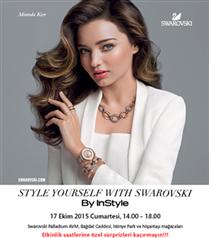 Style Yourself With Swarovski By InStyle Etkinliği