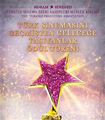'Türk Sinemasını Geçmişten Geleceğe Taşıyanlar' Ödül Töreni