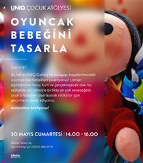 Uniq İstanbul`da oyuncak bebeğini tasarla