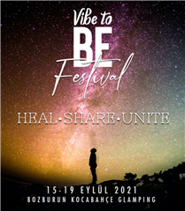 Vibe to BE Festival 2021 ile Huzura Davet