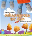 Çocuklara Otizmi Anlatan Bir Kitap: Arkadaşımla Bir Gün