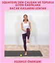Squatgirl'den Çalışan Kadınlar İçin Bacak Kaslarını Uzatan Egzersizler