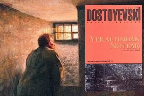 """3- """"Yeraltından Notlar"""", Fyodor Mihayloviç Dostoyevski - Mutlaka Okumanız Gereken 10 Kitap"""