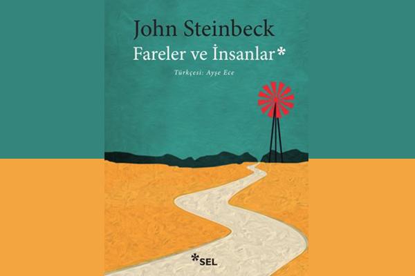 """7- """"Fareler ve İnsanlar"""", John Steinbeck - Mutlaka Okumanız Gereken 10 Kitap"""