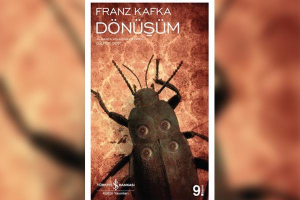 """5- """"Dönüşüm"""", Franz Kafka - Mutlaka Okumanız Gereken 10 Kitap"""