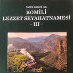 Ömür Akkor ile Komili Lezzet Seyahatnamesi III