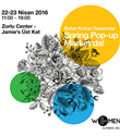 Bahar Kokan Tasarımlar Spring Pop-up Market`te