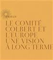 Comite Colbert Türkiye`ye geliyor