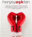 Her Şey Aşk`tan Filminin Tanıtımı Yayınlandı