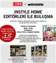 Instyle Home editörleri ile Koleksiyon`da buluşma
