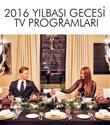 Yılbaşı Gecesi Tv`de Neler var